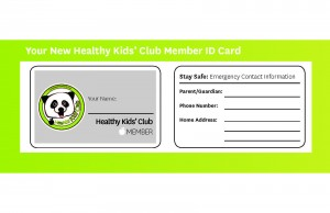 Your New Healthy Kids' Club Member ID Card